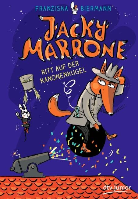 [Rezension] Jacky Marrone – Ritt auf der Kanonenkugel - Franziska Biermann 3