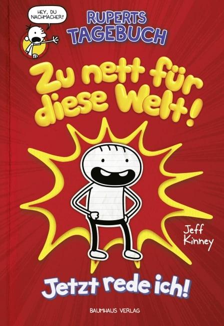 [Rezension] Ruperts Tagebuch - Zu nett für diese Welt!: Jetzt rede ich! – Jeff Kinney 4