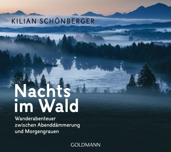 [Rezension] Nachts im Wald – Kilian Schönberger 2