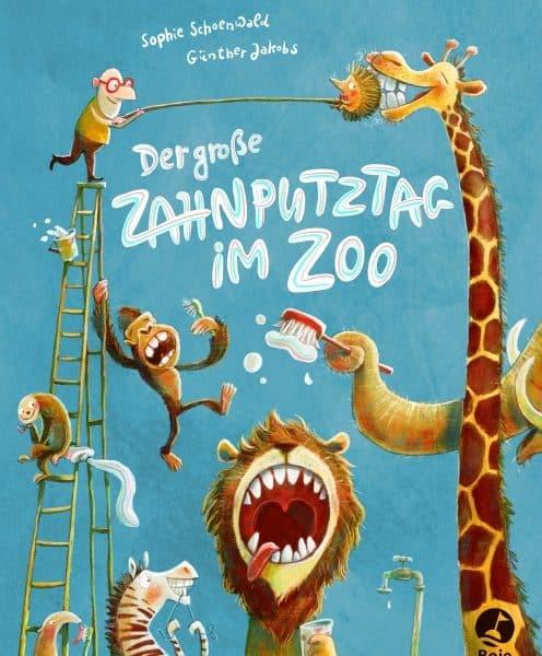Buchverlosung: Der große Zahnputztag im Zoo von Sophie Schoenwald