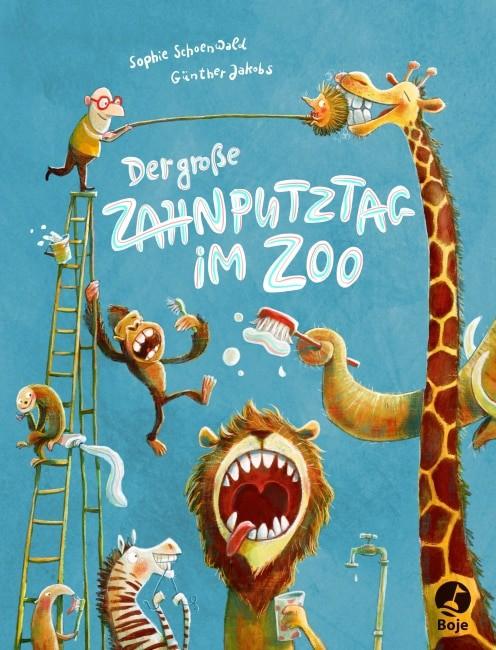 Der große Zahnputztag im Zoo – Sophie Schoenwald