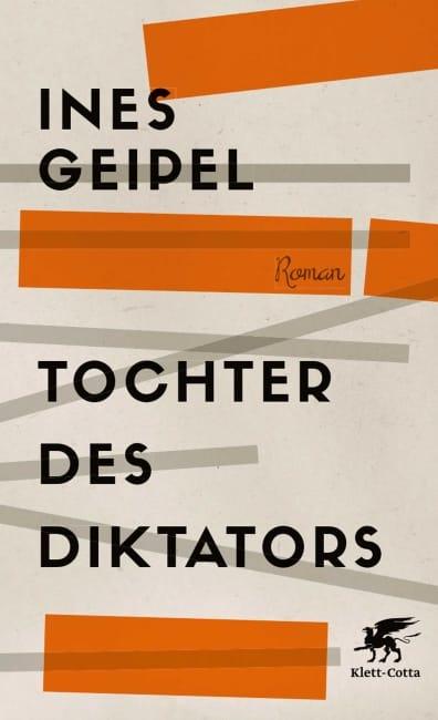 [Rezension] Tochter des Diktators – Ines Geipel 5