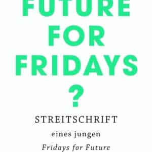 "[Interview] Clemens Traub über sein Buch: ""Future for Fridays?"""