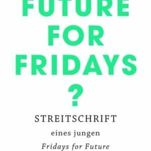 """[Interview] Clemens Traub über sein Buch: """"Future for Fridays?"""""""