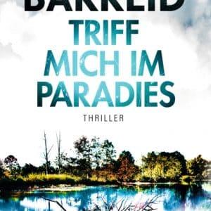 Triff mich im Paradies – Heine Bakkeid