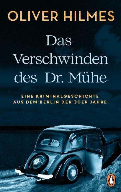 [Rezension] Das Verschwinden des Dr. Mühe – Oliver Hilmes 6