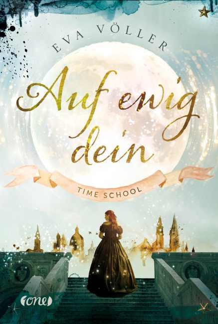 Time School – Auf Ewig Dein – Eva Völler