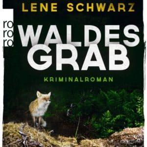 [Rezension] Waldesgrab – Lene Schwarz 4