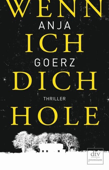 Interview mit Anja Goerz über das Buch : Wenn ich dich hole