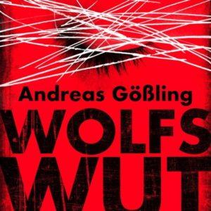 [Rezension] Wolfswut – Andreas Gößling