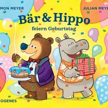 [Rezension] Bär & Hippo feiern Geburtstag - Julian Meyer, Timon Meyer