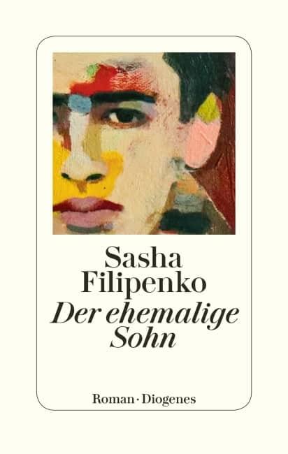 [Rezension] Der ehemalige Sohn – Sasha Filipenko 4