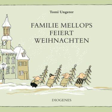 [Rezension] Familie Mellops feiert Weihnachten – Tomi Ungerer