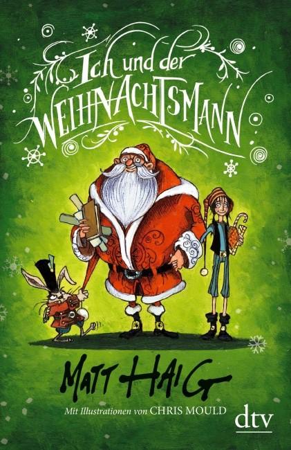 Ich und der Weihnachtsmann – Matt Haig