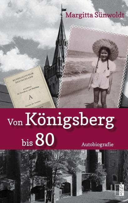 [Podcast & Video] Autorenlesung: Margitta Sünwoldt - Von Königsberg bis 80 2