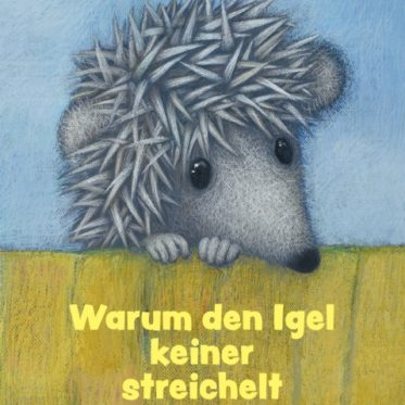 [Rezension] Warum den Igel keiner streichelt – Andrej Kurkow, Tania Goryushina (Illustratorin)
